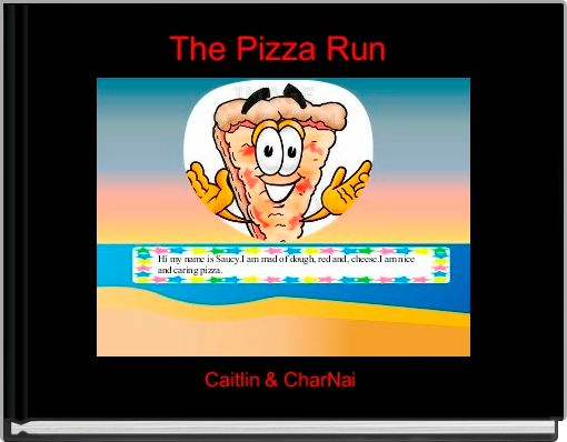 The Pizza Run