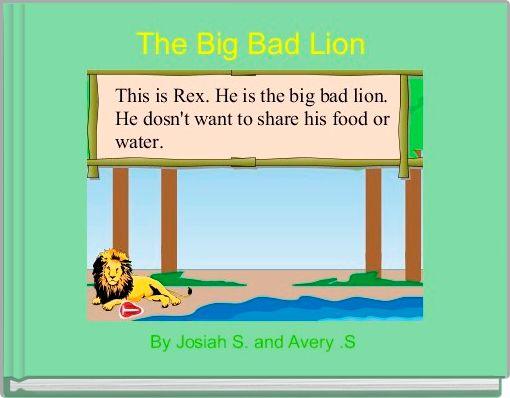 The Big Bad Lion