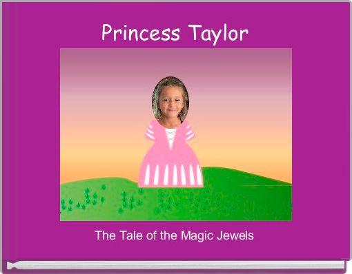 Princess Taylor