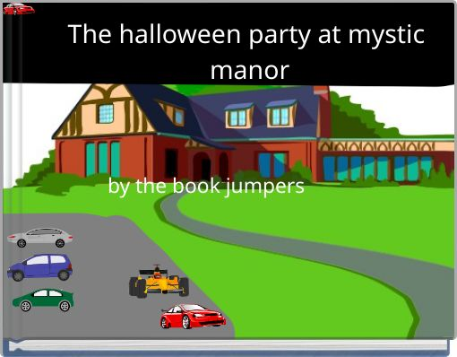 The halloween party at mystic manor