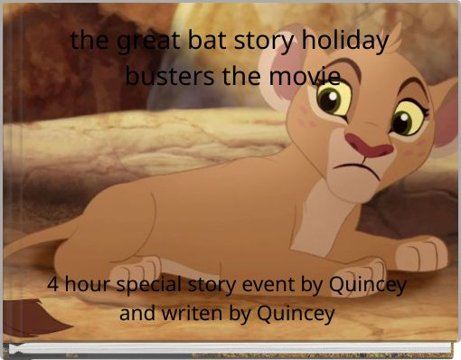 the great bat story holiday  busters the movie