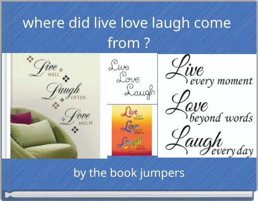 where did live love laugh come from ?