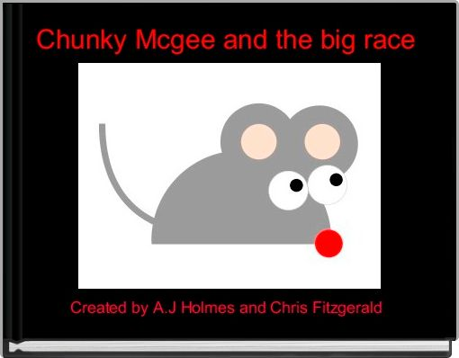 Chunky Mcgee and the big race