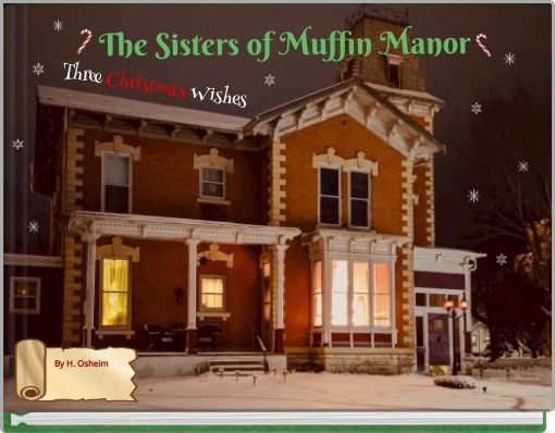 The Sisters of Muffin Manor (Three Christmas Wishes)