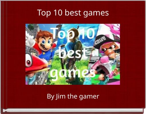 Top 10 best games