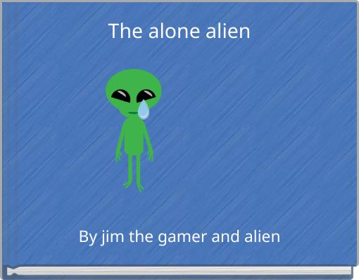 The alone alien