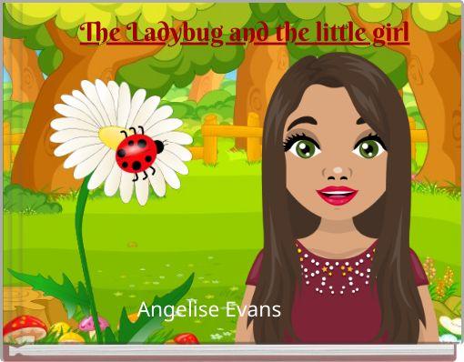 The Ladybug and the little girl