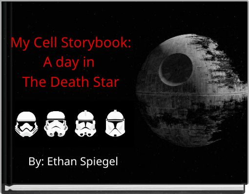 My Cell Storybook:A day in The Death Star