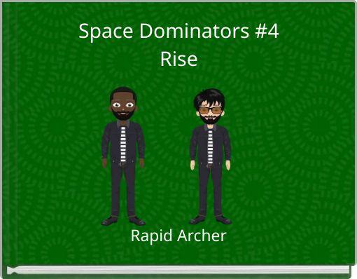 Space Dominators #4Rise