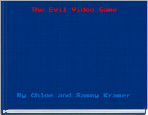 The Evil Video Game