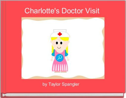 Charlotte's Doctor Visit