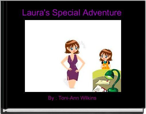 Laura's Special Adventure