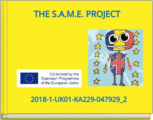 THE S.A.M.E. PROJECT
