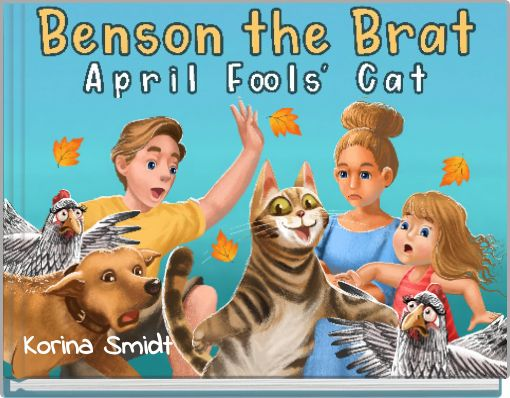Benson the Brat inApril Fools' Cat