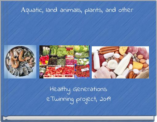 Аquatic, land animals, plants, and other