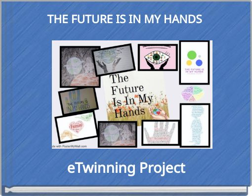 THE FUTURE IS IN MY HANDS