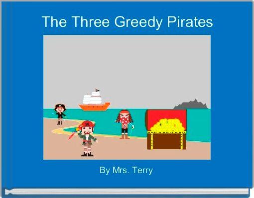 The Three Greedy Pirates