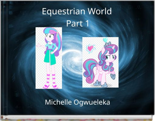 Equestrian World Part 1