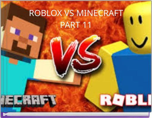 ROBLOX VS MINECRAFTPART 11