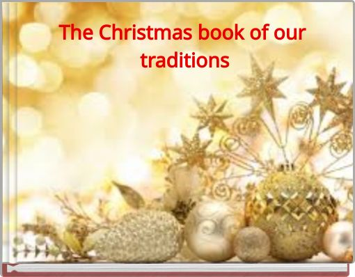 The Christmas book of our traditions