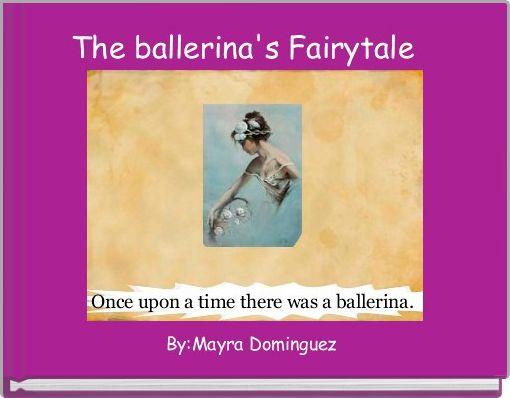 The ballerina's Fairytale