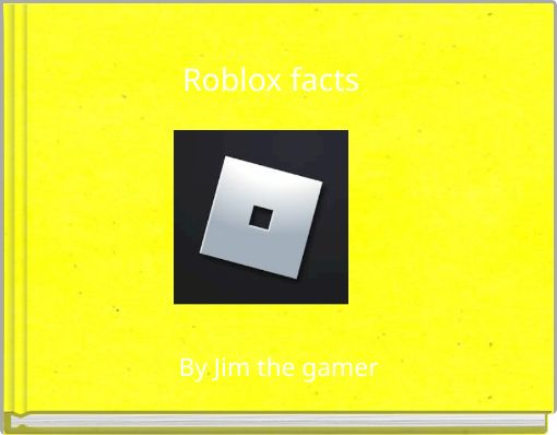 Roblox facts