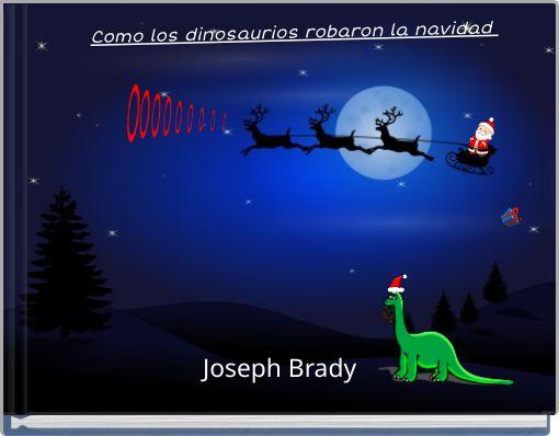 Como los dinosaurios robaron la navidad