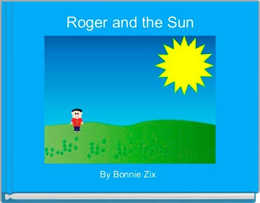 Roger and the Sun