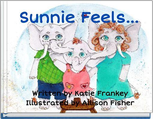 Sunnie Feels...