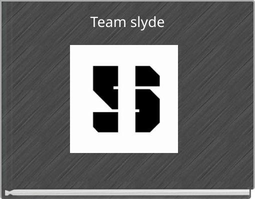 Team slyde