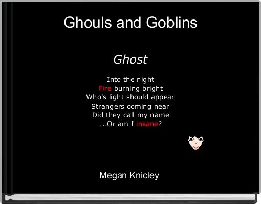 Ghouls and Goblins