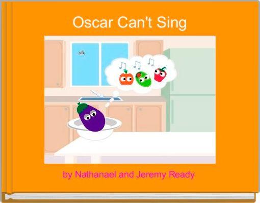 Oscar Can't Sing
