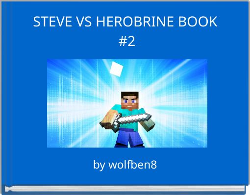 STEVE VS HEROBRINE BOOK #2