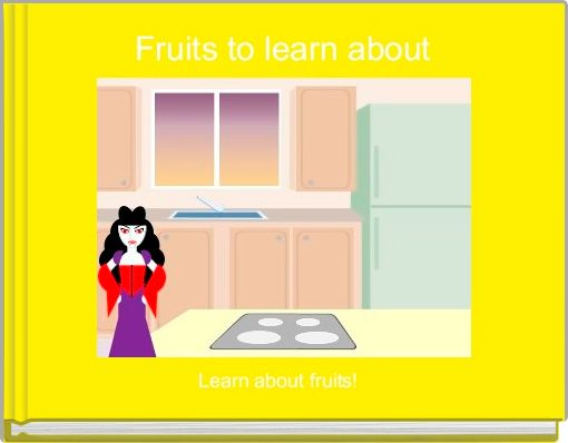 Fruits to learn about