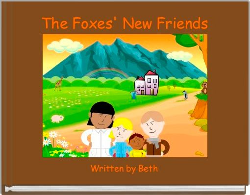 The Foxes' New Friends