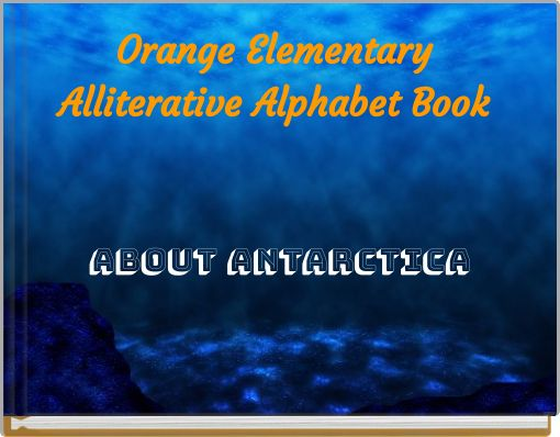 Orange Elementary Alliterative Alphabet Book