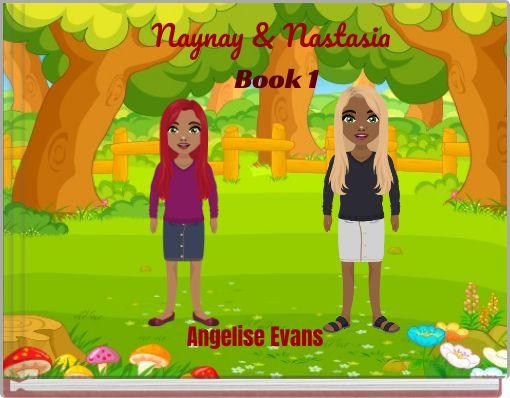 Naynay & Nastasia  Book 1