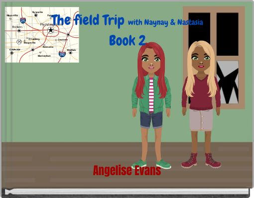 The field Trip with Naynay & NastasiaBook 2