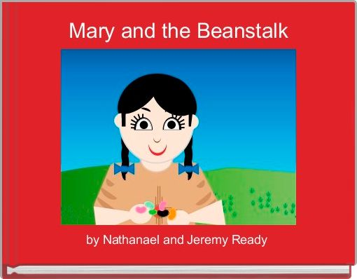 Mary and the Beanstalk