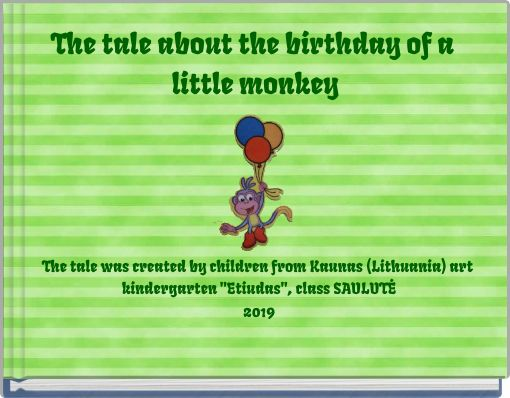The tale about the birthday of a little monkey