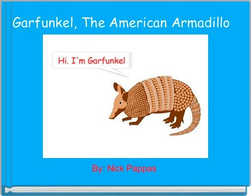 Garfunkel, The American Armadillo