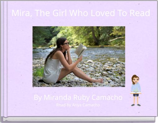 Mira, The Girl Who Loved To Read