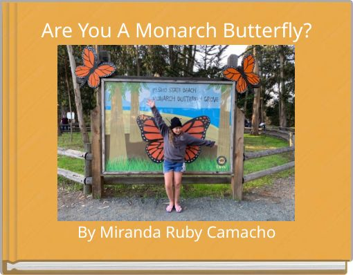 Are You A Monarch Butterfly?