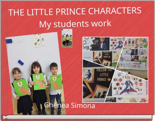 THE LITTLE PRINCE CHARACTERSMy students work