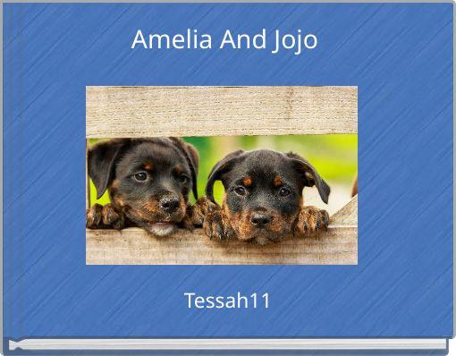 Amelia And Jojo