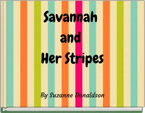 Savannah and Her Stripes