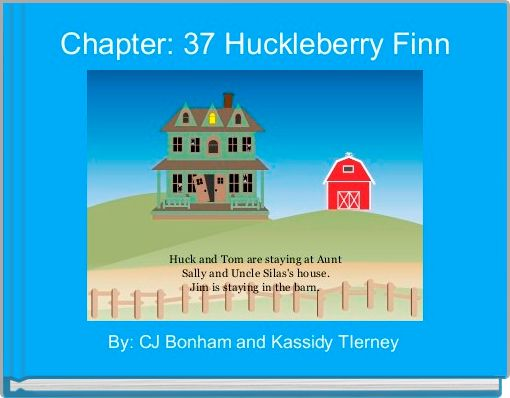 Chapter: 37 Huckleberry Finn