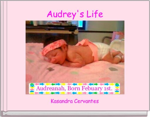 Audrey's Life