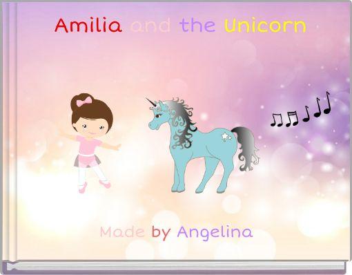 Amilia and the Unicorn