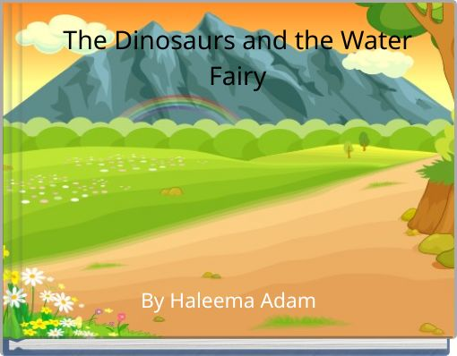 The Dinosaurs and the WaterFairy